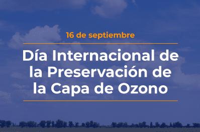Día Internacional de Preservación de la Capa de Ozono